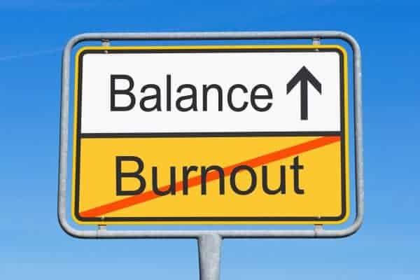 Burnout and Balance Sign
